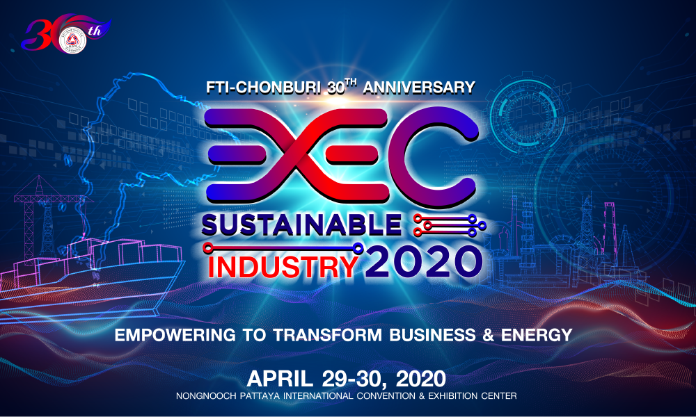 งาน EEC SUSTAINABLE INDUSTRY 2020